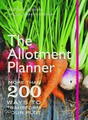 bol.com | The Allotment Planner, Matthew Appleby & Alys Fowler | 9780711234703 |...