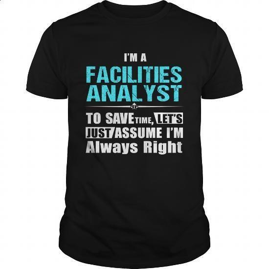 FACILITIES-ANALYST - #boys #printed t shirts. SIMILAR ITEMS => https://www.sunfrog.com/LifeStyle/FACILITIES-ANALYST-147165169-Black-Guys.html?60505