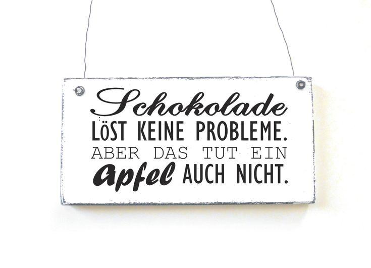 Schild SCHOKOLADENPROBLEM Dekoschild Holzschild Spruchschild Vintage Shabby  Chic Von DOERPKIND Auf Etsy