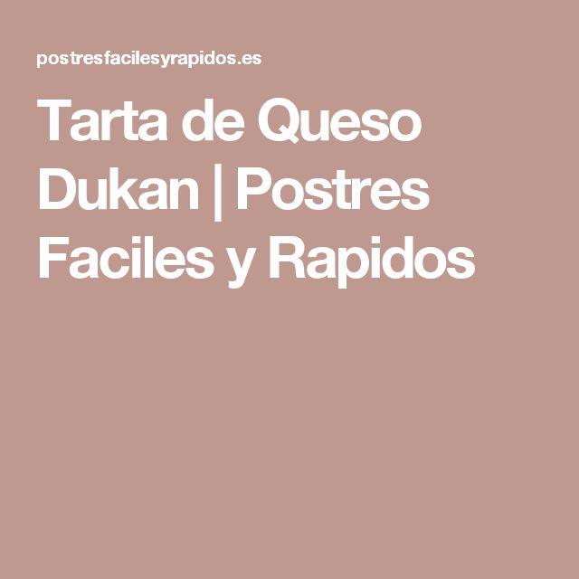 Tarta de Queso Dukan   Postres Faciles y Rapidos
