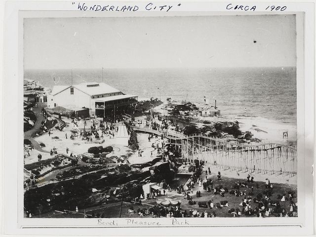 """""""Wonderland City"""" circa 1900. Bondi pleasure park, from Ted Hood collection (photographer unknown) 