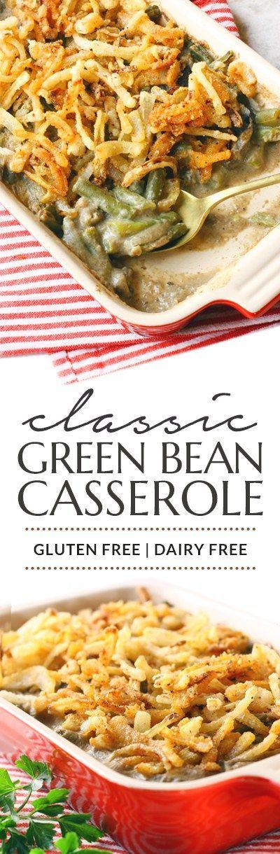 Gluten Free Dairy Free Green Bean Casserole