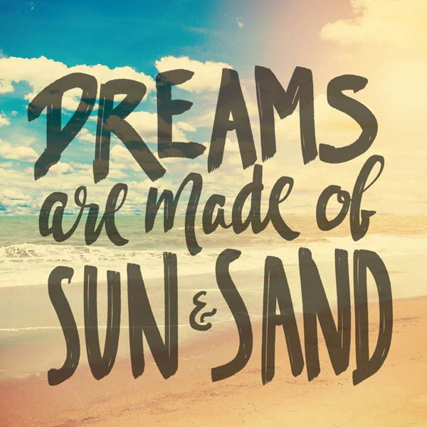 Dreaming Of Summer Quotes: 1045 Best Images About Let's Do A Beach 'fandango' On