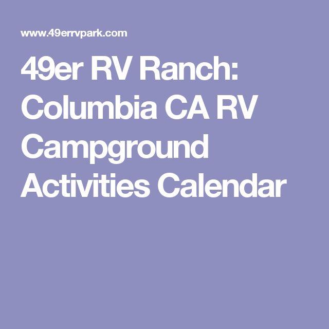 49er RV Ranch: Columbia CA RV Campground Activities Calendar