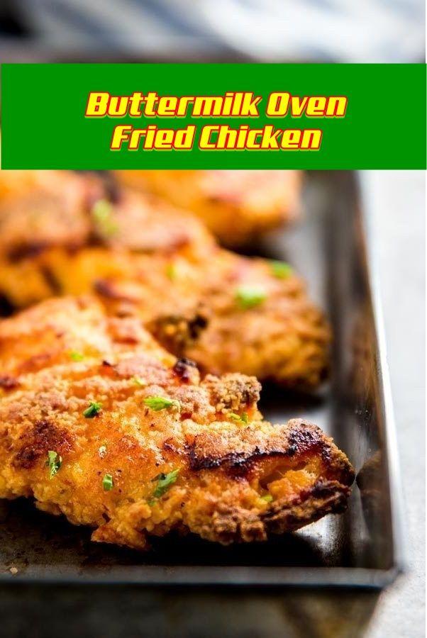Buttermilk Oven Fried Chicken Easy Chicken Recipes Grilled Chicken Recipes Grilled Chicken Recipes Easy