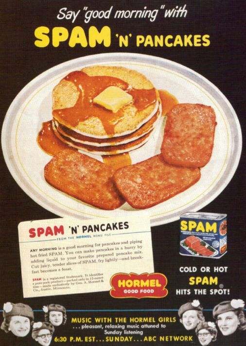 am i the only one who thinks this looks delish?: 1940 S, 1940S Ad, 70 S, Ads Spam, Ads From The 1940S, Fried Spam, Good Morning, Spam Vintage Ads