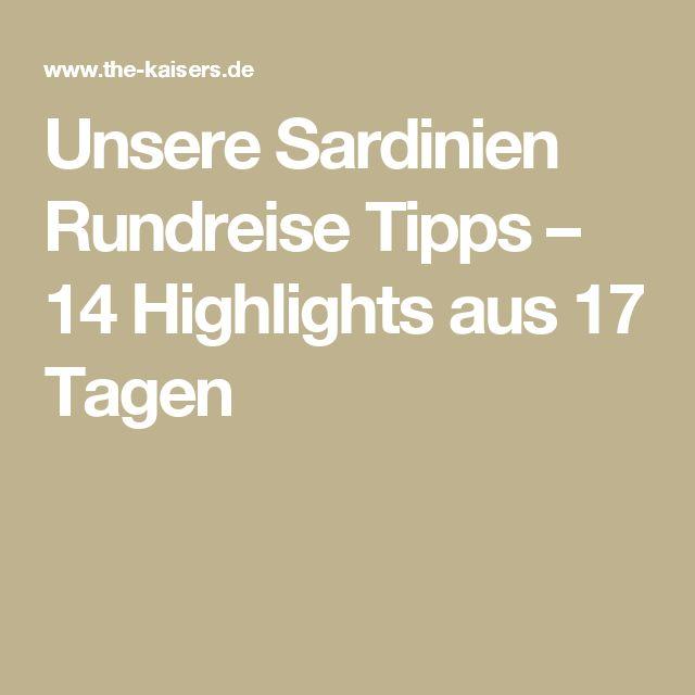 Unsere Sardinien Rundreise Tipps – 14 Highlights aus 17 Tagen