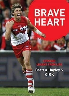 There have been times throughout my life that have challenged who I am and I have not always held my head high and said: this is me. In September 2010 Brett Kirk walked off the MCG, having played his final game of AFL for his beloved Sydney Swans.