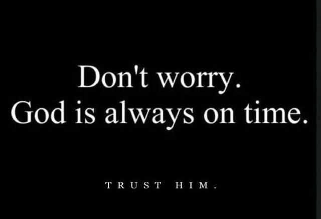 God is always on time: Bible Verses Thoughts, Gods Timing, Christian Inspiration, Christian Life, Godgirl Quotes, Faith Stuff, 10 000 Reasons, Jesus Christ God, Faith Quotes