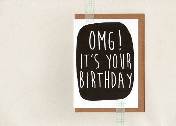 OMG it's your BIRTHDAY . card . art card . mini by ThePaisleyFive