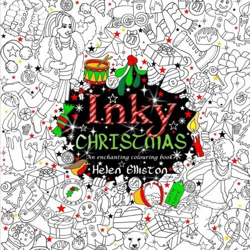 Inky Christmas An Enchanting Festive Adult Colouring Book Volume 10 Books