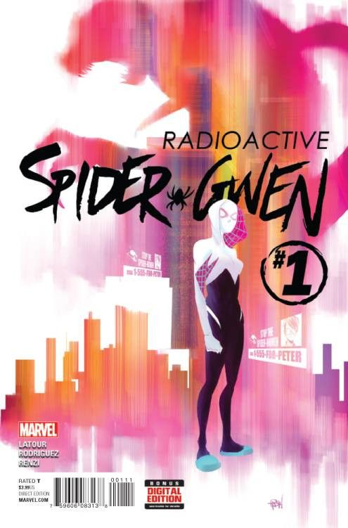 Radioactive Spider-Gwen (2015) Issue #1