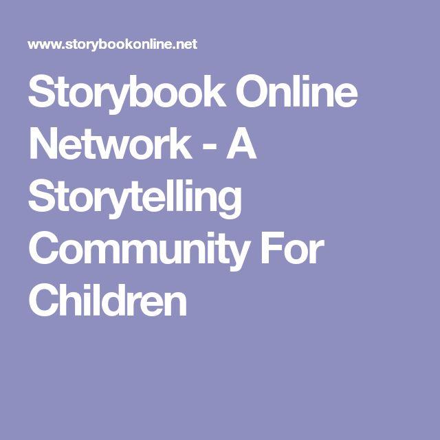 Storybook Online Network - A Storytelling Community For Children