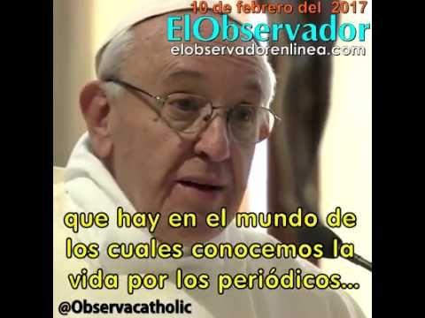 El Papa Francisco hoy te explica como es el demonio / Febrero 10/17