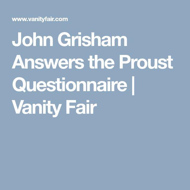 John Grisham Answers the Proust Questionnaire   Vanity Fair