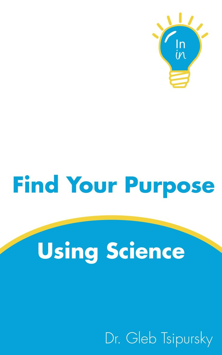 Find Your Purpose Using Science (workbook Pdf Version)