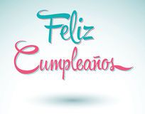 Feliz Cumpleanos - Happy Birthday In Spanish Card - Download From Over 61 Million High Quality Stock Photos, Images, Vectors. Sign up for FREE today. Image: 46942131