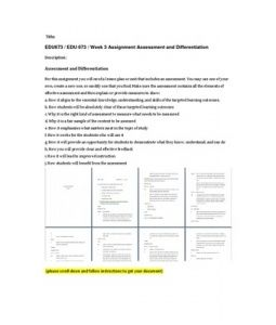 For this assignment you will need a lesson plan or unit that includes an assessment. You may use one of your own, create a new one, or modify one that you find. Make… (More)