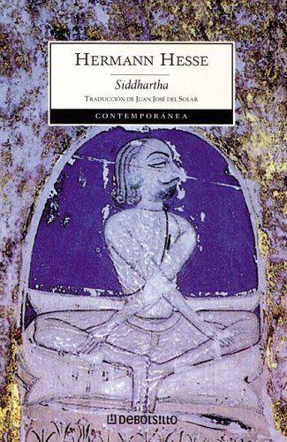 """""""El Saber es comunicable, pero la sabiduría no"""". Siddhartha"""