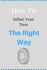 How To Inflate Your Tires The Right Way!