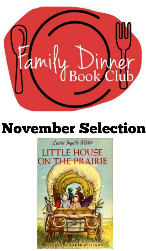 winter coat sales This month  39 s Family Dinner Book Club features Laura Ingalls Wilder  39 s book  Little House on the Prairie  A great family building activity