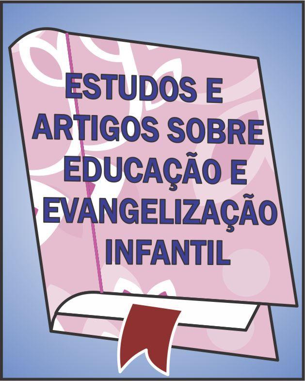 Estudos e Artigos sobre Educação e Evangelização Infantil :: Passatempo Espírita