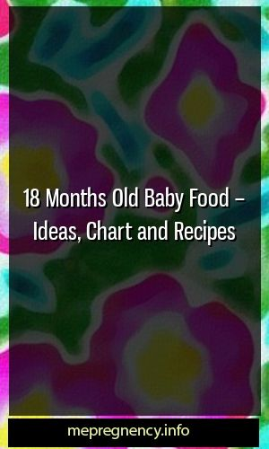 18 Month Baby Food – Ideas, Diagrams & Recipes #childbirth #maternitytrend …   – Kids Health