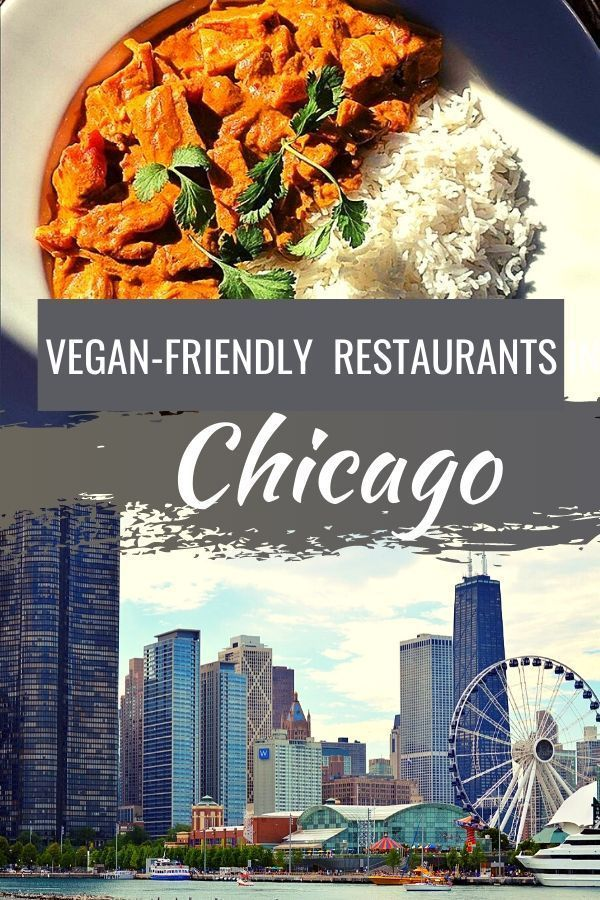 Where To Find The Best Vegan Food In Chicago In 2020 Vegan Friendly Restaurants Vegan Restaurants Chicago Food