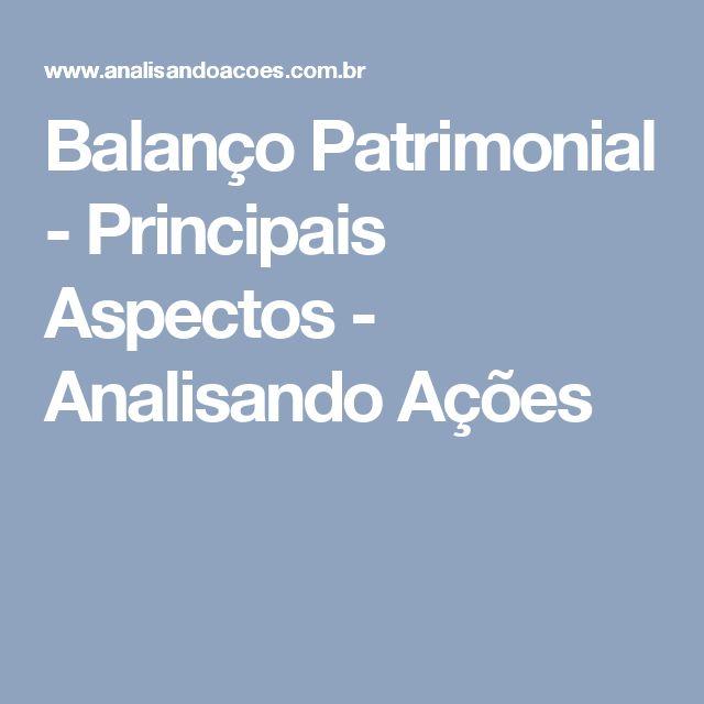 Balanço Patrimonial - Principais Aspectos - Analisando Ações