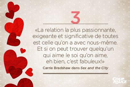 «La relation la plus passionnante, exigeante et significative de toutes est celle qu'on a avec nous-même. Et si on peut trouver quelqu'un qui aime le soi qu'on aime, eh bien, c'est fabuleux!» Carrie Bradshaw dans Sex and the City #StValentin #amour #couple
