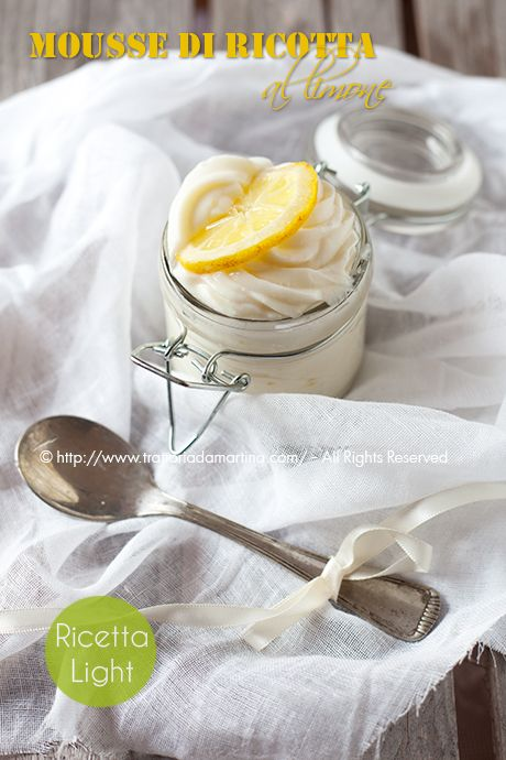 Mousse di ricotta al limone: gustosa e light