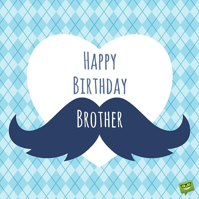 Happy Sister And Brothers Day: 25+ Best Ideas About Birthday Wishes For Brother On