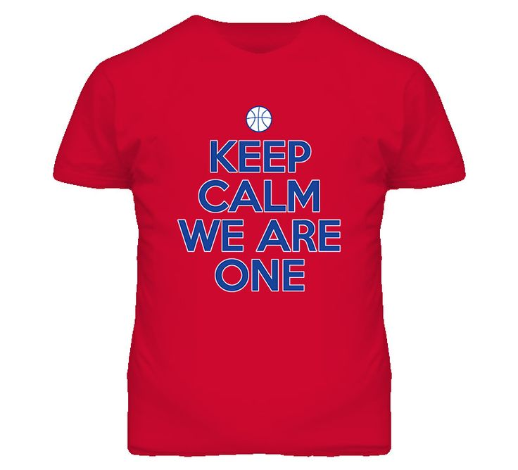 Keep Calm We Are One Basketball T Shirt