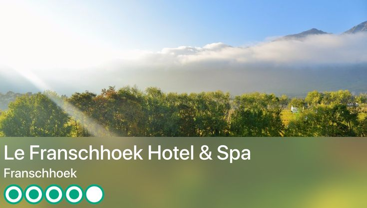https://www.tripadvisor.co.uk/Hotel_Review-g469391-d603634-Reviews-Le_Franschhoek_Hotel_Spa-Franschhoek_Western_Cape.html?m=19904