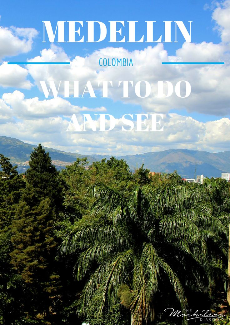 Comprehensive list of suggestions for Medellin, Colombia from a former expat.  Accommodation, restaurants, activities, tours, day trips, nightlife and more. | The Mochilera Diaries