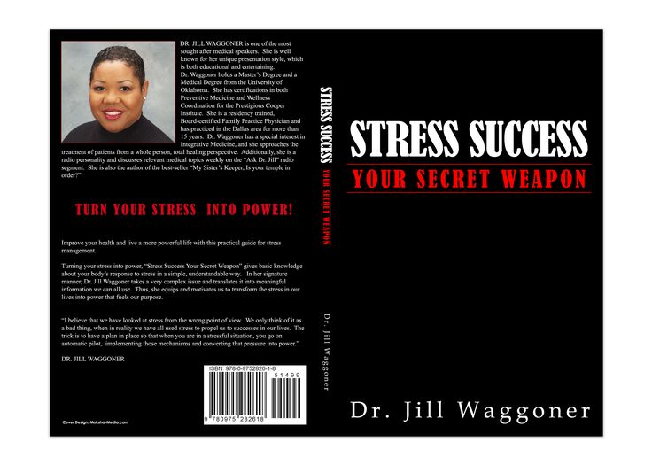 "Book Cover Design for ""Stress Success, Your Secret Weapon"" written by Dr. Jill Waggoner, designed by Moksha Media of Dallas - Daymond E. Lavine"