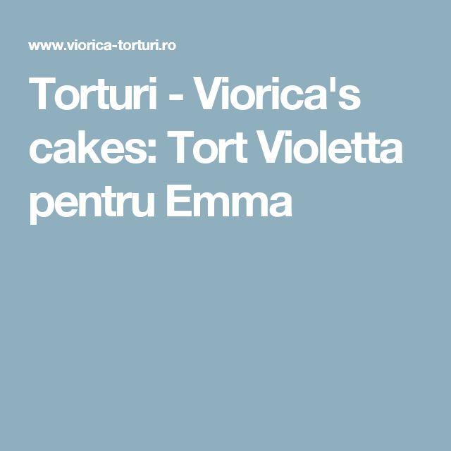 Torturi - Viorica's cakes: Tort Violetta pentru Emma