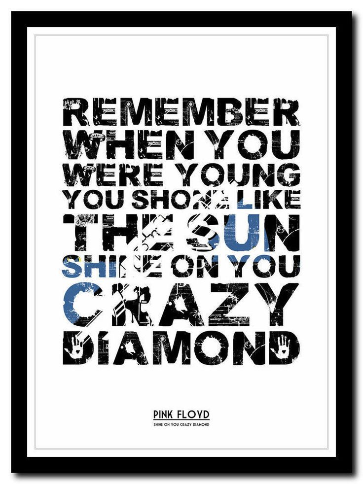 PINK FLOYD ❤ Shine On You Crazy Diamond poster ❤ typography art print - 4 sizes