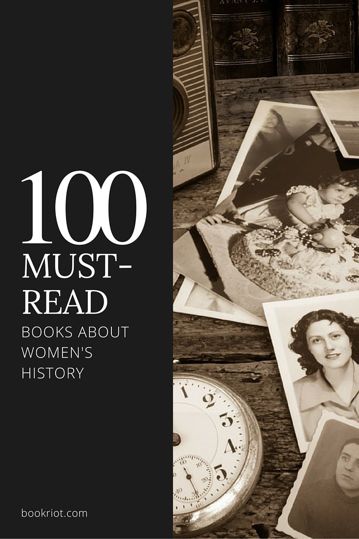 Dig into some must-read books about women's history.