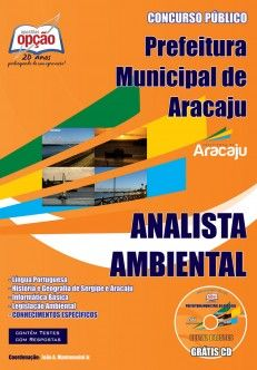 Apostila Concurso Secretaria Municipal do Meio Ambiente do Município de Aracaju / SE - 2013: - Cargo: Analista Ambiental
