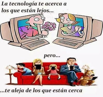 Frases Bonitas Para Todo Momento. : La tecnología te acerca a los que están lejos, per...