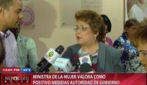 Ministra De La Mujer Valora Como Positivas Medidas De La Autoridad De Gobierno