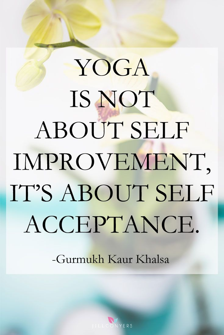 25 Inspiring Quotes About Yoga and Meditation. Yoga is so much more than a physical practice. Find inspiration and wisdom in the connection of body and mind. Yoga and meditation quotes to inspire your practice. Click through to http://jillconyers.com and choose the quotes that resonate with you. Pin it now to read later for inspiration and renewed motivation. @jillconyers