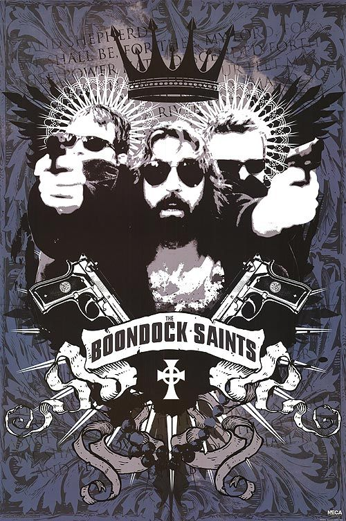 Boondock Saints (1999) continues to be my favorite movie.