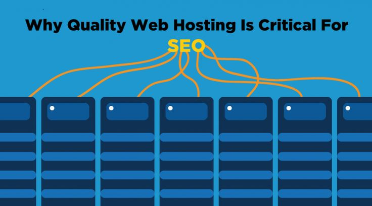 6 Reasons Why Quality Web Hosting Is Critical For SEO | Visual Web Technologies Blog