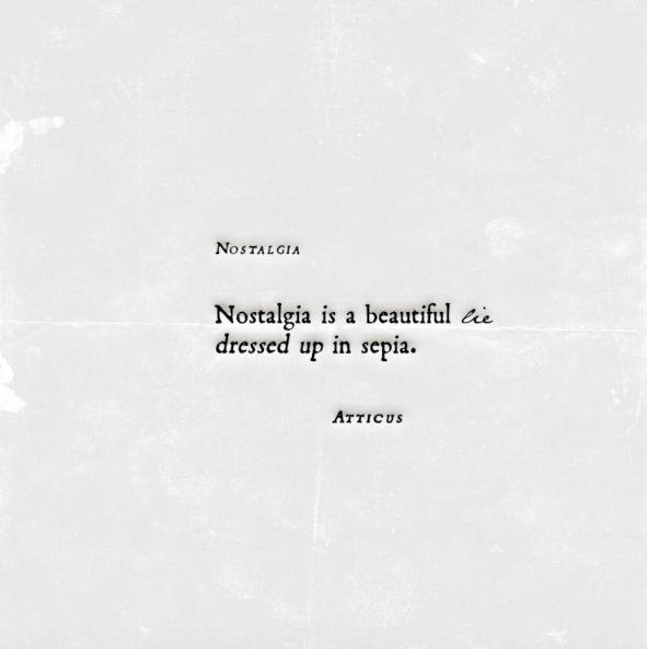 'Nostalgia' #atticuspoetry #atticus #poetry #poem #loveherwild #nostalgia #lie