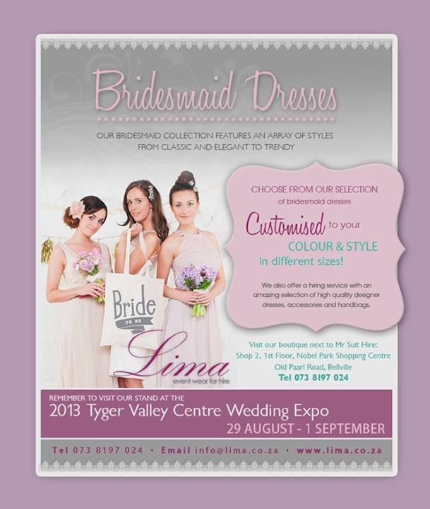 ALL BRIDES TO BE - SAVE THE DATES {29 August - 2 September} and visit the Lima stand (opposite Red Square) at Tyger Valley's Bridal Experience!