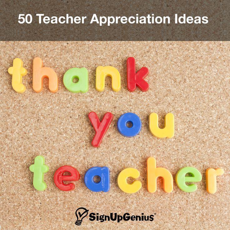 50 Teacher Appreciation Week ideas. Thank a teacher or educator with these simple tips.