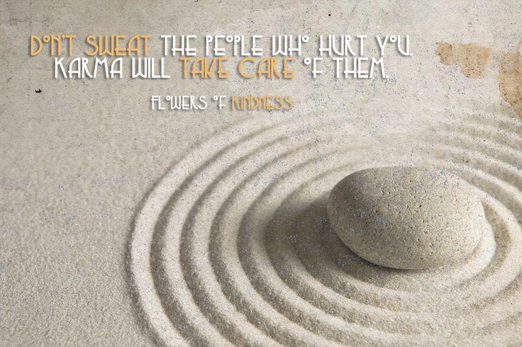 Karma take care....