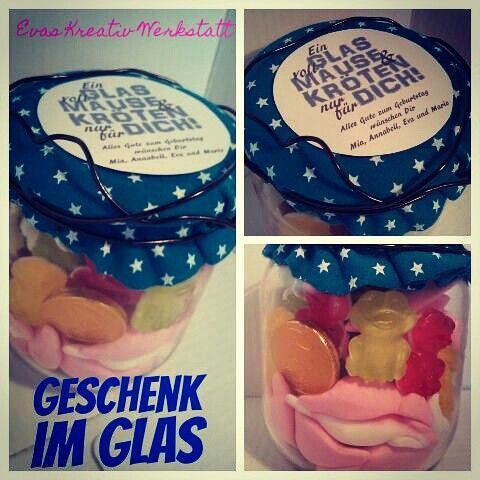 Geschenk Im Glas Geschenk Geschenkimglas Geburtstag Evaskw